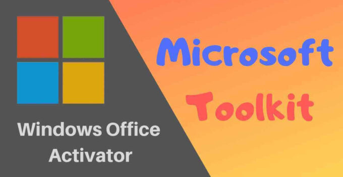 Microsoft Toolkit 2.6.8 Download for Windows & Office 2020