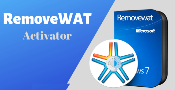 RemoveWAT 2.2.9 Activator Tool Download Updated 2020