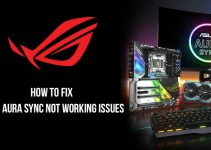 How to Fix Asus Aura Sync Not Working Issues (2020): Complete Guide Step by Step